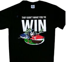 They don't want you to win Tee Cool t'shirt Black