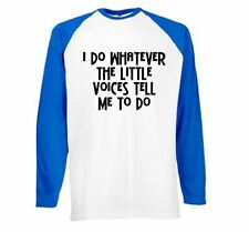 Mens Funny Sayings Slogans t shirts -Do Whatever Voices Funny tshirts