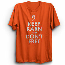 MICK KARN OF JAPAN TRIBUTE  KEEP KARN AND DON'T FRET T-SHIRT ADULTS & KIDS SIZES
