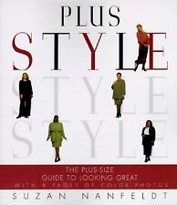 Plus Style: The Plus-Size Guide to Looking Great by Suzan Nanfeldt
