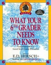 What Your Sixth Grader Needs to Know: Fundamentals of a Good Sixth-Grade...