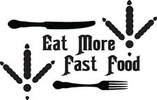 Turkey Hunting Eat More Fast Food Decal Sticker Rio Grande Tom Gobbler Track