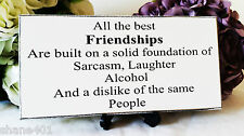 Best Friend Gift, Male Female, Friendship Gift, Funny Verse, wooden sign, 121