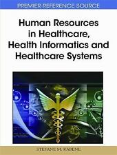 Human Resources in Healthcare, Health Informatics, and Healthcare Systems by...