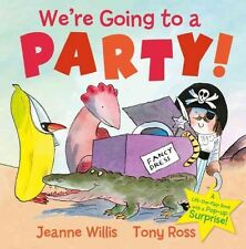 We're Going to a Party! by Jeanne Willis Hardcover Book (English)