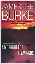 A Morning for Flamingos James Lee Burke