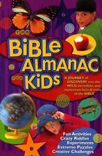 The Bible Almanac for Kids : A Journey of Discovery into the Wild,...