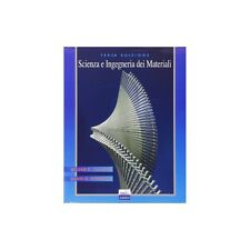 SCIENZA E INGEGNERIA DEI MATERIALI 9788879597241 WILLIAM D. CALLISTER LIBRO INGE