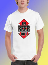 NEW FUNNY DRINKING TSHIRT - Beer In Out