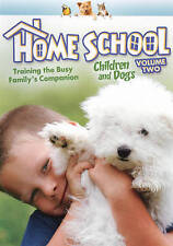 NEW DVD Home School: Children and Dogs, Vol. 2 2009