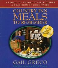 Country Inn Meals to Remember: Based on the Pbs-TV Series More Country Inn...