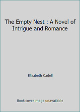 The Empty Nest : A Novel of Intrigue and Romance by Elizabeth Cadell