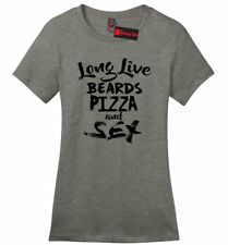 Long Live Pizza Beards Sex Funny Ladies T Shirt Rude Humor College Party Tee Z4