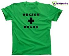 ORGASM DONOR Funny College Party Sex Retro Rude Pick Up Line T-Shirt NEW - Green