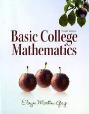 NEW Basic College Mathematics 4th Edition Elayn Martin-Gay Instruct Edition