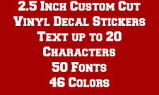 "2.5"" CUSTOM TEXT Vinyl Decal Sticker Car Truck Laptop Window Wall Boat Window"