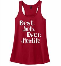 Best Job Ever #Momlife Funny Ladies Tank Top Cute Mothers Day Mommy Mom Gift Z6