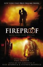 Fireproof by Eric Wilson (2008, Paperback, Special)