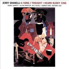 JERRY GRANELLI - A SONG I THOUGHT I HEARD BUDDY SING NEW CD