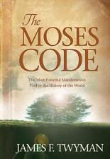 THE MOSES CODE - TWYMAN, JAMES F. - NEW HARDCOVER BOOK