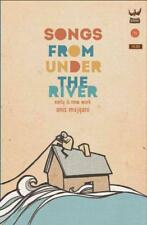 SONGS FROM UNDER THE RIVER - MOJGANI, ANIS - NEW PAPERBACK BOOK