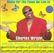 CHARLES WRIGHT - MUSIC FOR THE TIMES WE LIVE IN NEW CD