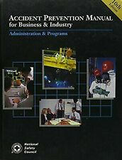 Accident Prevention Manual for Business and Industry Vol. I : Administrations...