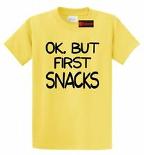 Ok But First Snacks Funny T Shirt Food Humor College Tee Shirt