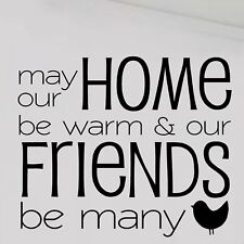 Enchantingly Elegant May Our Home Be Warm & Friends Be Many Wall Decal