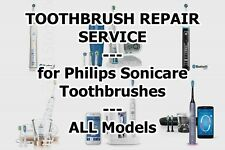 TOOTHBRUSH REPAIR SERVICE for Philips Sonicare Toothbrushes - ALL Models