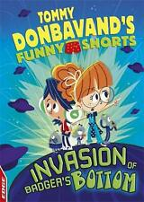 Edge: Tommy Donbavand's Funny Shorts: Invasion of Badger's Bottom by Tommy Donba