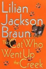 The Cat Who Went up the Creek by Lilian Jackson Braun (2002, Hardcover)