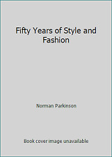Fifty Years of Style and Fashion by Norman Parkinson
