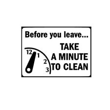 Before You Leave Take A Minute Clean decal sign Housekeeping Clean Signs Label