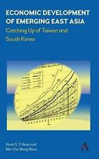 Economic Development of Emerging East Asia: Catching Up of Taiwan and South Kore