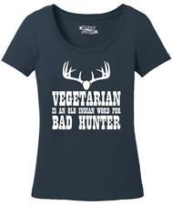 Ladies Vegetarian An Old Indian Word For Bad Hunter Funny Hunting Shirt Scoop