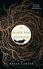 Black Fox Running by Brian Carter Hardcover Book Free Shipping!