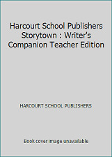 Harcourt School Publishers Storytown : Writer's Companion Teacher Edition