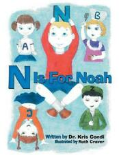 N Is for Noah by Dr. Kris Condi (English) Hardcover Book Free Shipping!