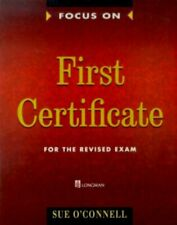 Focus on First Certificate: Student's Book (FFCE ... by O'Connell, Sue Paperback