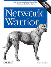 Network Warrior: Everything You Need to Know That Wasn't on the CCNA Exam by Ga…