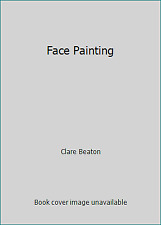 Face Painting  (ExLib) by Clare Beaton