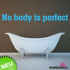 Wandkings Wandtattoo No body is perfect Sprüche Bad Nobody Körper Schönheit W38