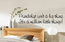 Friendship wall art sticker quote Living room / Hallway/ Kitchen /bedroom -058