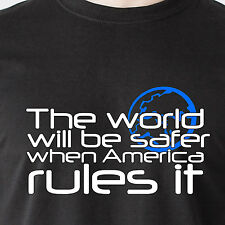 The world will be safer when America rules it war god usa retro Funny T-Shirt
