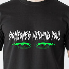 Someone is watching you! stalk look hot girl eyes back sexy retro Funny T-Shirt