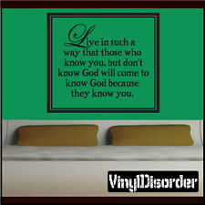 Live in such a way that those who Christian Vinyl Wall Decal Quotes C021LiveinII
