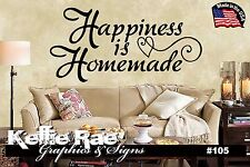#105 Wall Art ~ HAPPINESS IS HOMEMADE - Quote Decal Sticker