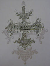 MY LIFE HAS A PURPOSE THAT I MAY KNOW CHRIST  INSPIRATIONAL JESUS SHIRT #1104