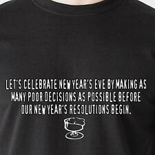 celebrate new year's eve by making as many poor decisions as retro Funny T-Shirt